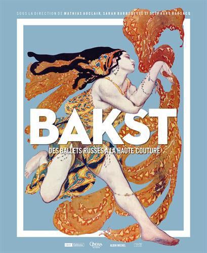 Reproduction de la première de couverture du catalogue de l'exposition du Palais Garnier sur Lev Bakst