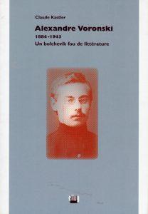 Première de couverture du livre de C. Kastler sur Alexandre Voronski